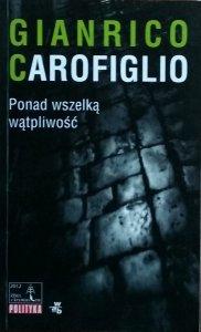 Gianrico Carofiglio • Ponad wszelką wątpliwość