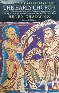 Henry Chadwick • The Early Church