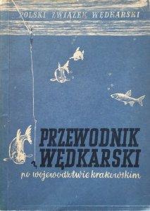 Czesław Żelazny • Przewodnik wędkarski po województwie krakowskim