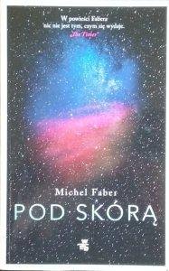 Michel Faber • Pod skórą