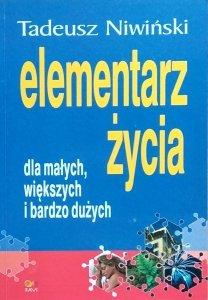 Tadeusz Niwiński • Elementarz życia