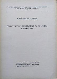 Jerzy Ronard Bujański • Słownictwo teatralne w polskiej dramaturgii