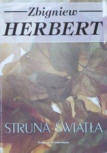 Zbigniew Herbert • Struna światła