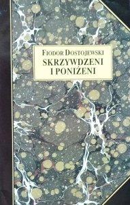 Fiodor Dostojewski • Skrzywdzeni i poniżeni