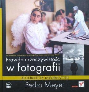 Pedro Meyer • Prawda i rzeczywistość w fotografii
