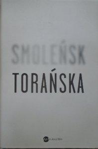 Teresa Torańska • Smoleńsk