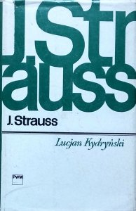 Lucjan Kydryński • Jan Strauss