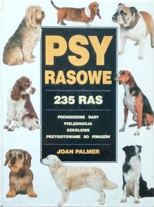 Joan Palmer • Psy rasowe. 235 ras