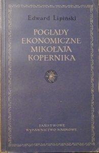 Edward Lipiński • Poglądy ekonomiczne Mikołaja Kopernika
