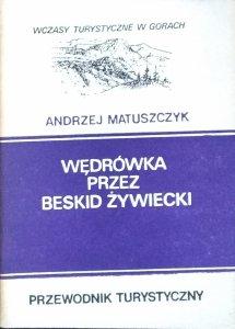 Andrzej Matuszczyk • Wędrówka przez Beskid Żywiecki