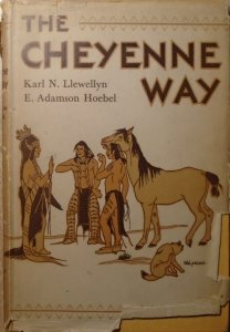 Karl N. Llewellyn, E. Adamson Hoebel • The Cheyenne Way. Conflict and Case Law in Primitive Jurisprudence