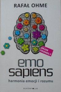 Rafał Ohme • Emo Sapiens. Harmonia emocji i rozumu
