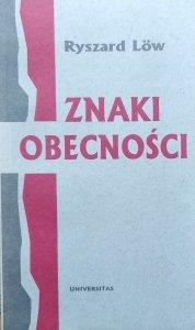 Ryszard Low • Znaki obecności. O polsko-hebrajskich i polsko-żydowskich związkach literackich