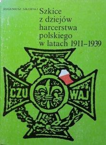 Eugeniusz Sikorski • Szkice z dziejów harcerstwa polskiego w latach 1911-1939