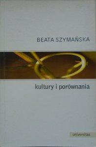 Beata Szymańska • Kultury i porównania