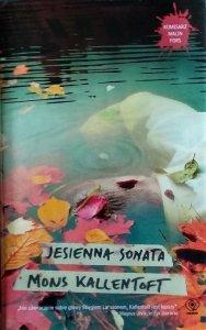 Mons Kallentoft • Jesienna sonata