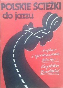 Krystian Brodacki • Polskie ścieżki do jazzu