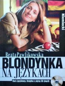 Beata Pawlikowska • Blondynka na językach. Niemiecki