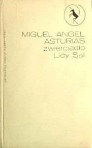 Miguel Angel Asturias • Zwierciadło Lidy Sal