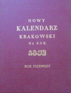 Nowy kalendarz krakowski na rok 1832 [Reprint]