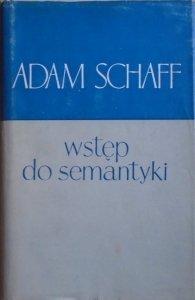 Adam Schaff • Wstęp do semantyki