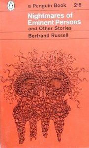 Bertrand Russell • Nightmares Eminent Persons