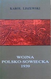 Karol Liszewski • Wojna polsko-sowiecka 1939