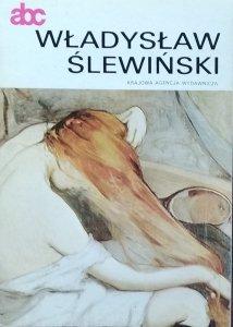 Władysława Jaworska • Władysław Ślewiński [malarstwo polskie monografie]