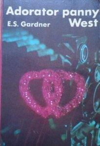 Erle Stanley Gardner • Adorator panny West