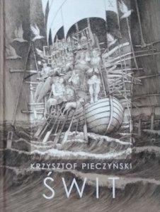 Krzysztof Pieczyński • Świt
