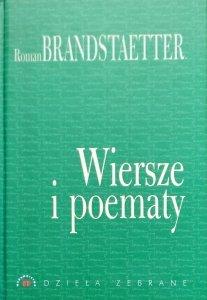 Roman Brandstaetter • Wiersze i poematy