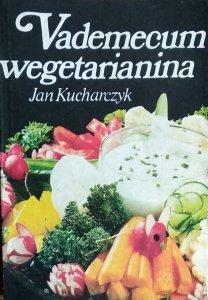 Jan Kucharczyk • Vademecum wegetarianina