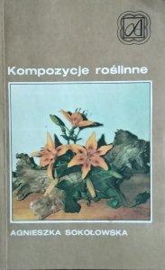 Agnieszka Sokołowska • Kompozycje roślinne