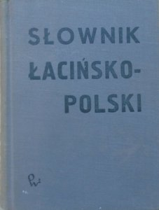 Kazimierz Kumaniecki • Słownik łacińsko-polski