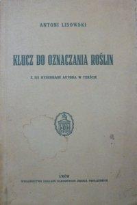 Antoni Lisowski • Klucz do oznaczania roślin