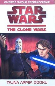 Star Wars. The Clone Wars. Tajna armia Dooku