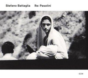 Stefano Battaglia • Re: Pasolini • 2CD