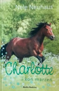 Nele Neuhaus • Charlotte i koń marzeń