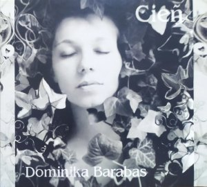 Dominika Barabas • Cień • CD