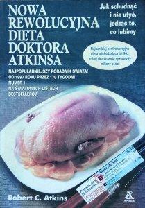 Robert C. Atkins • Nowa rewolucyjna dieta doktora Atkinsa