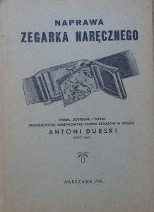 Antoni Durski • Naprawa zegarka naręcznego