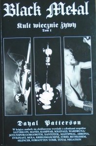 Dayal Patterson • Black Metal. Kult wiecznie żywy tom 1.