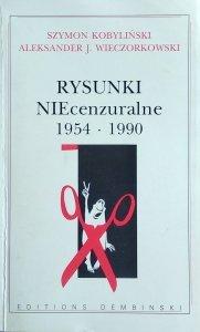 Szymon Kobyliński, Aleksander Wieczorkowski • Rysunki NIEcenzuralne 1954-1990