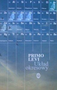 Primo Levi • Układ okresowy