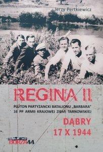 """Jerzy Pertkiewicz • Regina II. Pluton partyzancki batalionu """"Barbara"""" 16 pułku piechoty Armii Krajowej ziemi tarnowskiej"""