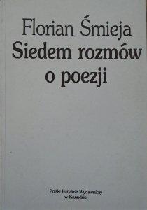 Florian Śmieja • Siedem rozmów o poezji [Barańczak, Hartwig, Międzyrzecki, Ihnatowicz]