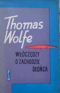Thomas Wolfe • Włóczędzy o zachodzie słońca