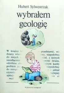 Hubert Sylwestrzak • Wybrałem geologię