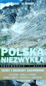 Polska niezwykła • Tatry i Beskidy Zachodnie