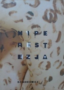 Roman Dziadkiewicz • Hiperestezja